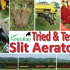 Slit Aerators - Tried & Tested